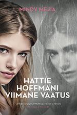 Mindy Mejia, Thriller Author, The Last Act of Hattie Hoffman, Estonia version