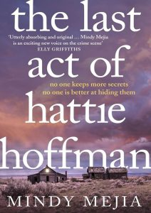 Mindy Mejia, Thriller Author, Writer, The Last Act of Hattie Hoffman