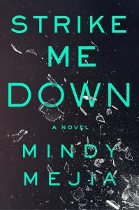 Cover of Strike Me Down by Mindy Mejia